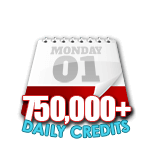 750,000 Credits in a Day