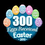 300 Eggs