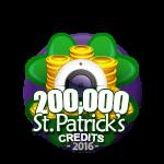 St Patricks 200,000 Credits