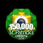 St Patricks 150,000 Credits