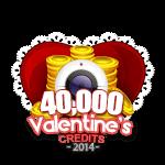 Valentine's 40,000 Credits