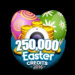 Easter 250,000 Credits