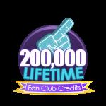 200K Lifetime Fan Club Credits