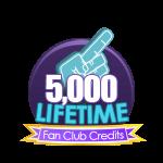 5k Lifetime Fan Club Credits