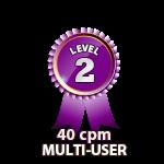 Multi-User 40cpm - Level 2