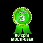 Multi-User 80cpm - Level 3