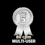 Multi-User 80cpm - Level 5