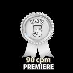 Premiere 90cpm - Level 5