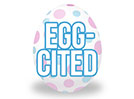 Easter Egg (Egg-Cited)