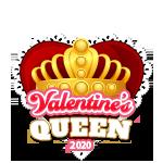 Valentine's 2020 Queen