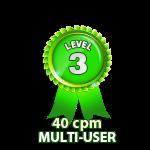 Multi-User 40cpm - Level 3