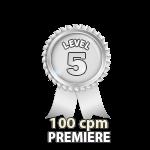 Premiere 100cpm - Level 5