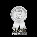 Premiere 75cpm - Level 5