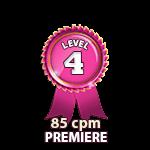 Premiere 85cpm - Level 4