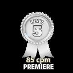 Premiere 85cpm - Level 5