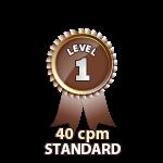 Standard 40cpm - Level 1