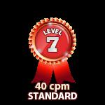 Standard 40cpm - Level 7
