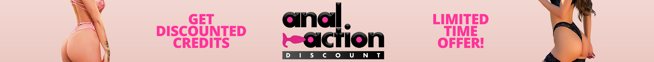 Anal Action Discount Promo