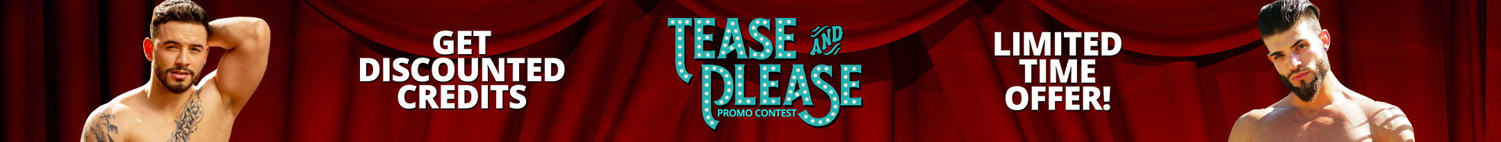 Tease and Please Discount Promo